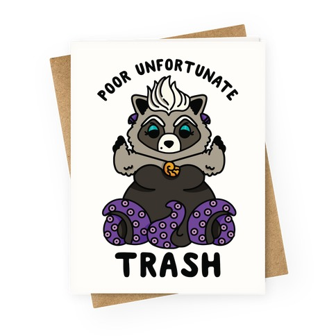 Poor Unfortunate Trash Raccoon Greeting Card