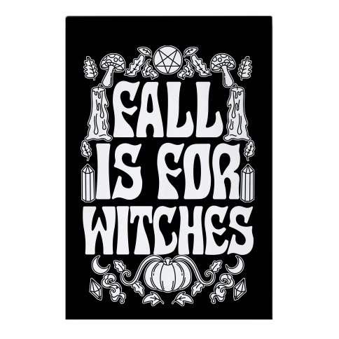 Fall Is For Witches Garden Flag