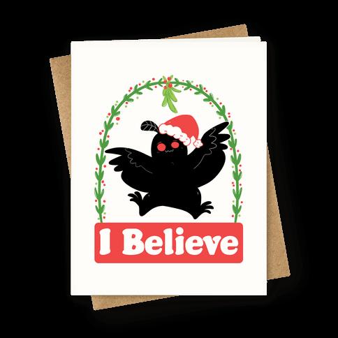 I Believe - Christmas Mothman  Greeting Card
