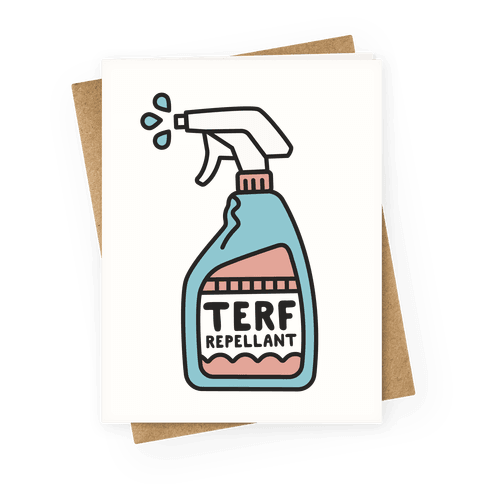 TERF Repellent Greeting Card