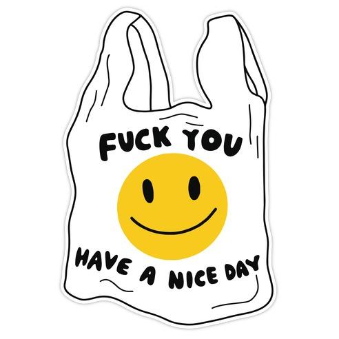 F*** You (Plastic Bag) Die Cut Sticker