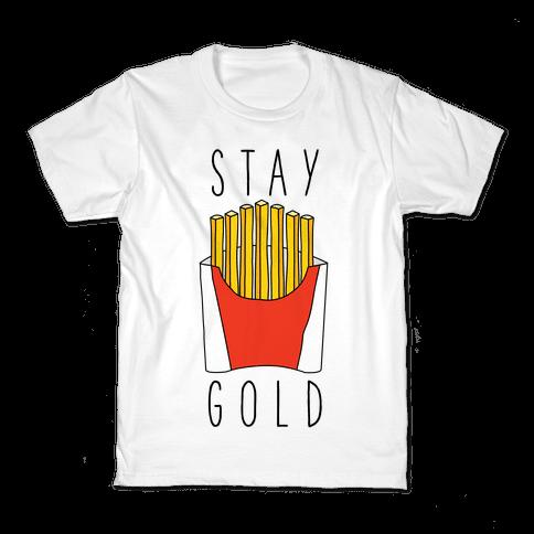 Stay Gold Fries Kids T-Shirt