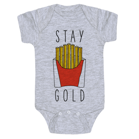 Stay Gold Fries Baby Onesy