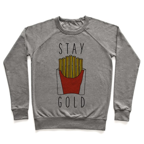 Stay Gold Fries Pullover