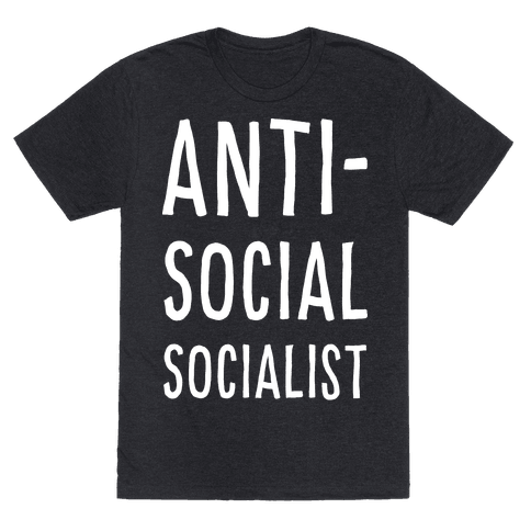 Anti-Social Socialist Mens T-Shirt