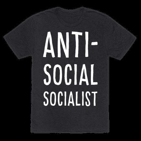 Anti-Social Socialist Mens T-Shirt