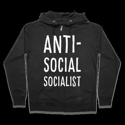 Anti-Social Socialist Zip Hoodie