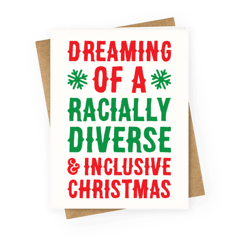 Dreaming Of A Racially Diverse & Inclusive Christmas Greeting Card