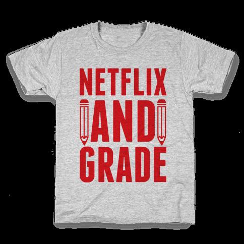 Netflix and Grade Kids T-Shirt