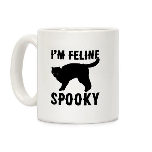 I'm Feline Spooky Coffee Mug
