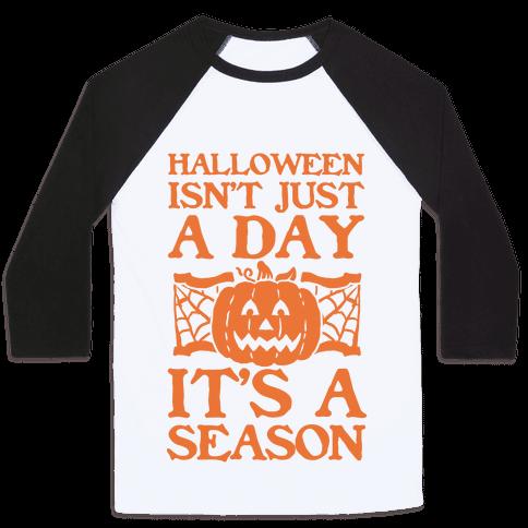 Halloween is a Season Baseball Tee