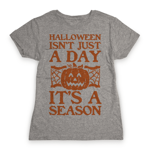 Halloween is a Season Womens T-Shirt