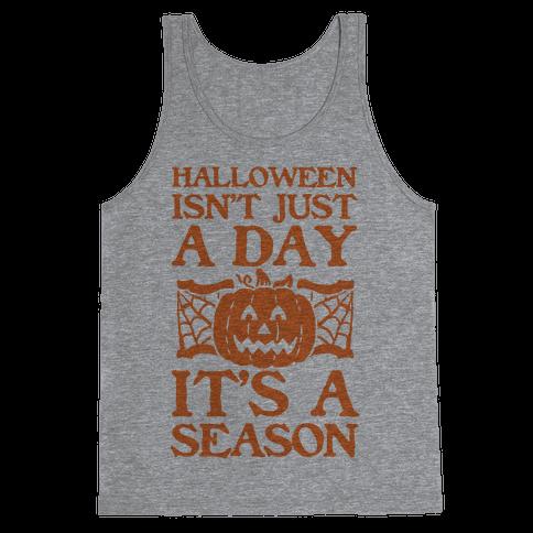 Halloween is a Season Tank Top