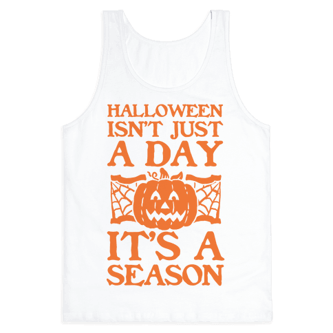 Halloween is a Season Tank Top