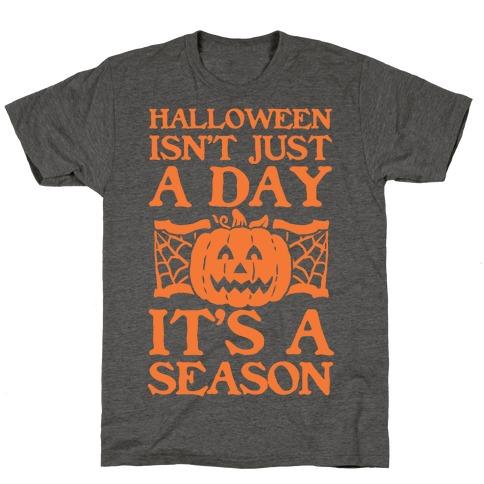 Halloween is a Season T-Shirt