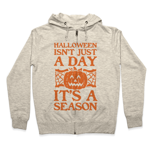 Halloween is a Season Zip Hoodie