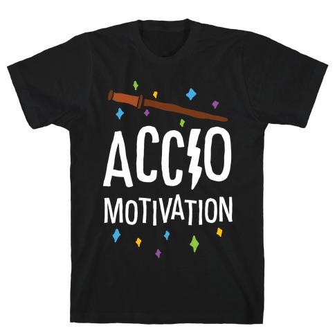 Accio Motivation T-Shirt