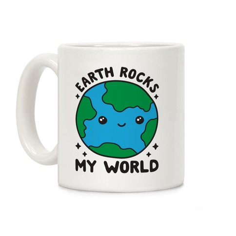 Earth Rocks My World Coffee Mug