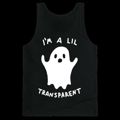 I'm A Lil Transparent Ghost Tank Top