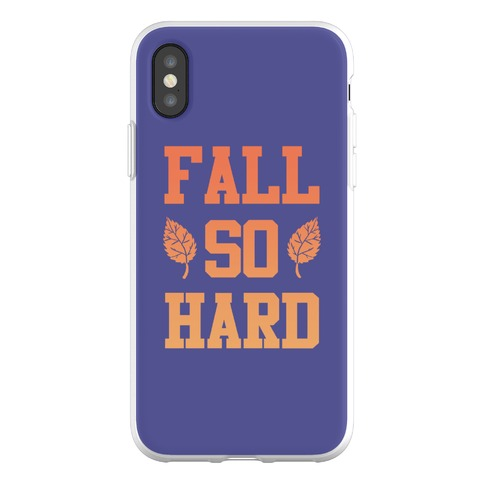 Fall So Hard Phone Flexi-Case