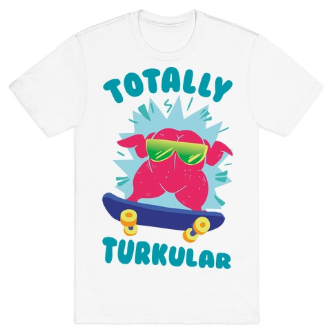 Totally Turkular dude Mens T-Shirt