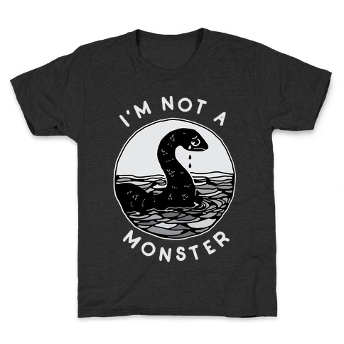 I'm Not a Monster (Nessy) Kids T-Shirt