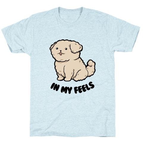 In My Feels T-Shirt
