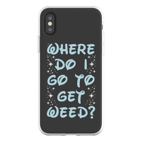 Where Do I Go to Get Weed Phone Flexi-Case