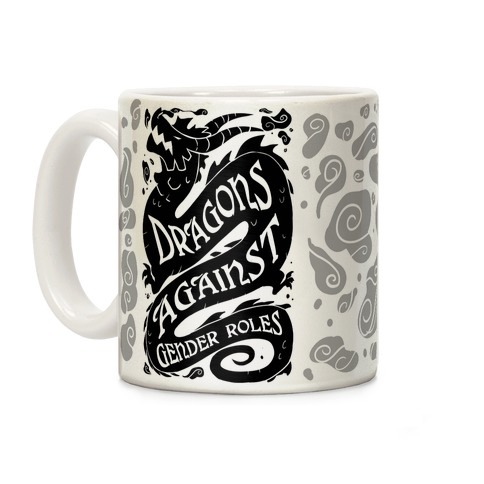 Dragons Against Gender Roles Coffee Mug