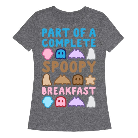 Part Of A Complete Spoopy Breakfast White Print Womens T-Shirt