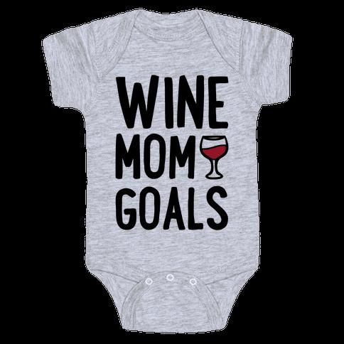 Wine Mom Goals Baby Onesy