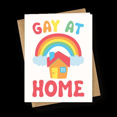 Gay At Home Greeting Card