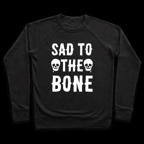 Sad To The Bone White Print Pullover