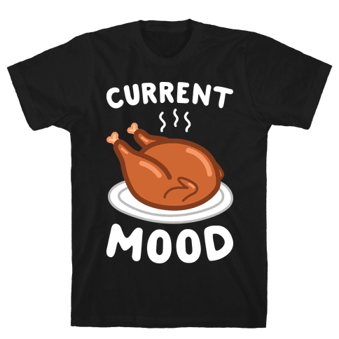 Current Mood Turkey (White) Mens T-Shirt