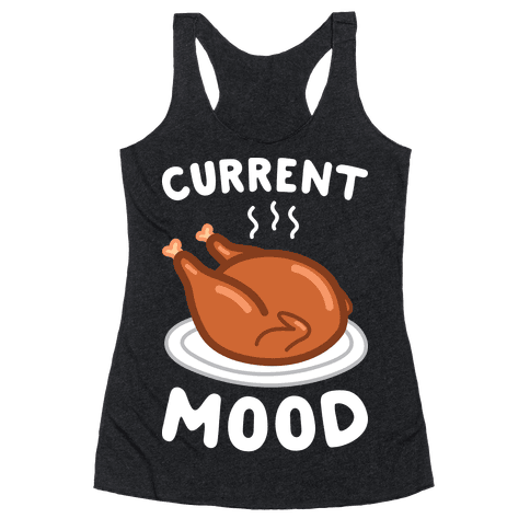 Current Mood Turkey (White) Racerback Tank Top