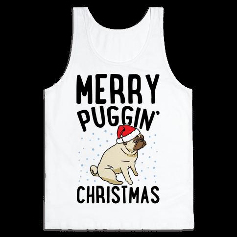 Merry Puggin' Christmas Pug  Tank Top