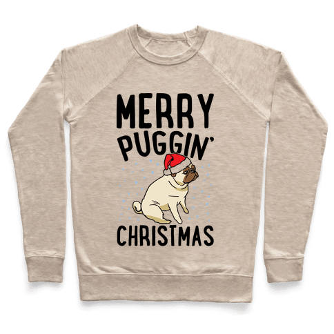 Merry Puggin' Christmas Pug  Pullover