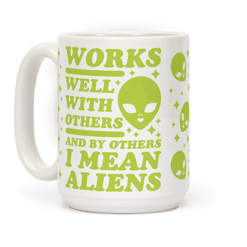 By Others I Mean Aliens Green