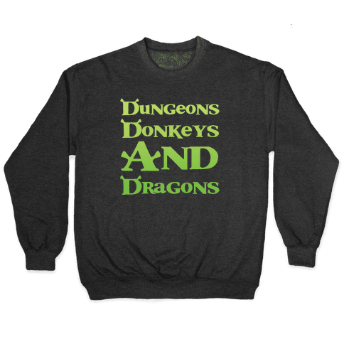Dungeons, Donkeys and Dragons Pullover