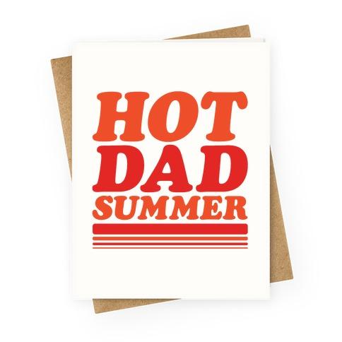 Hot Dad Summer Parody Greeting Card