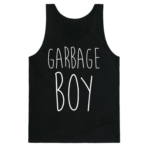 Garbage Boy Tank Top