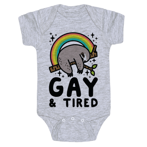 Gay and Tired Sloth Baby Onesy