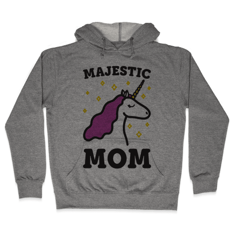 Majestic Mom Hooded Sweatshirt