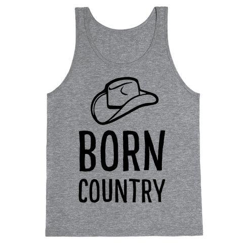 Born Country Tank Top