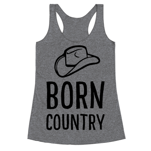 Born Country Racerback Tank Top