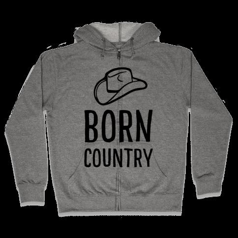 Born Country Zip Hoodie