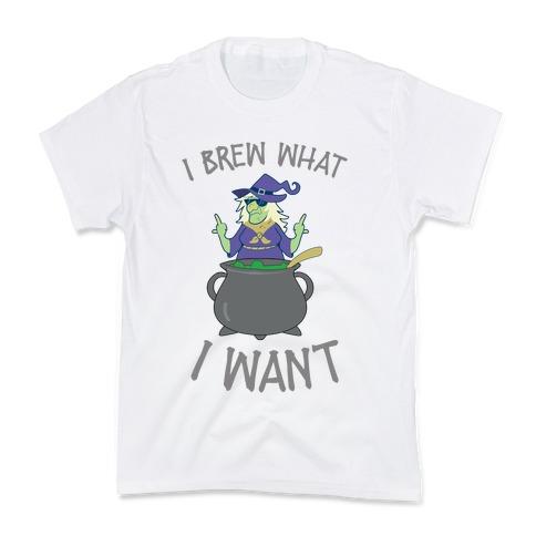 I Brew What I want Kids T-Shirt