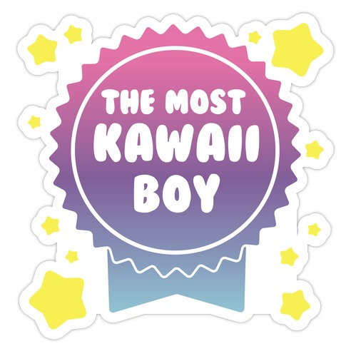 The Most Kawaii Boy Die Cut Sticker