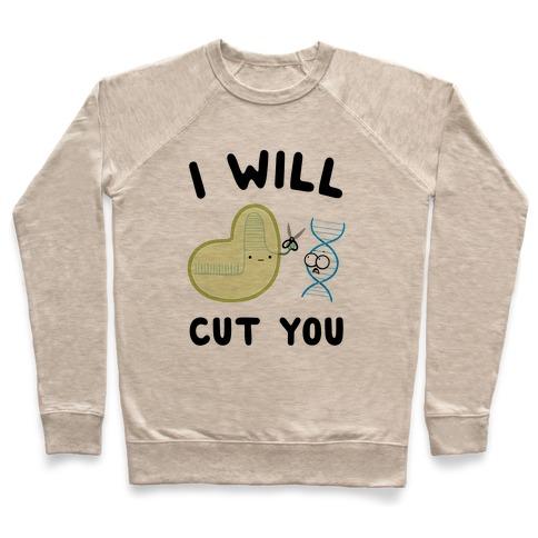 Crispr Will Cut You Pullover