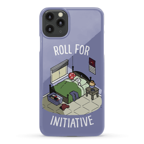 Roll For Initiative To Get Out Of Bed Phone Case